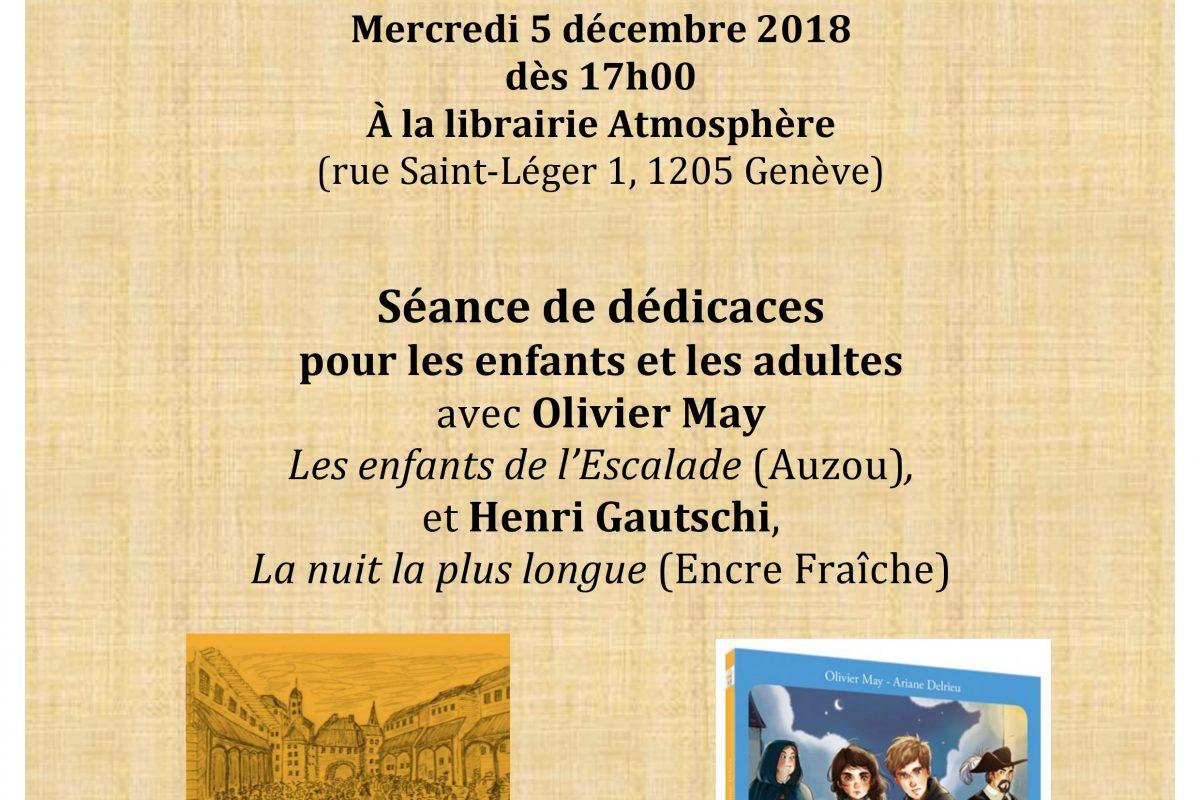Fête de l'Escalade avec Olivier May et Henri Gautschi le mercredi 5 décembre dès 17h.