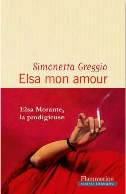 Elsa mon amour, un roman biographique et sensuel