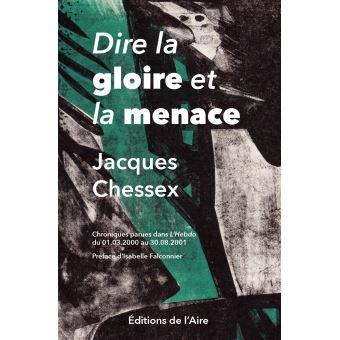 Les chroniques de Jacques Chessex