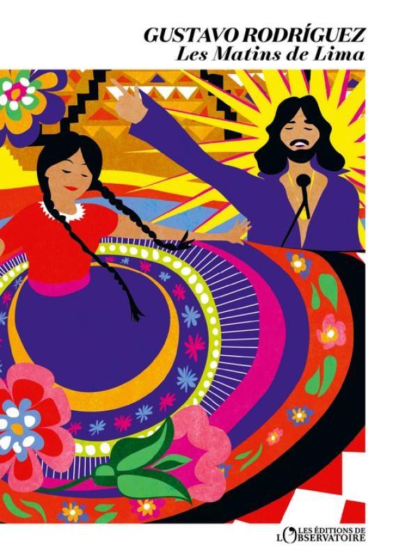 Un roman qui nous emporte au Pérou