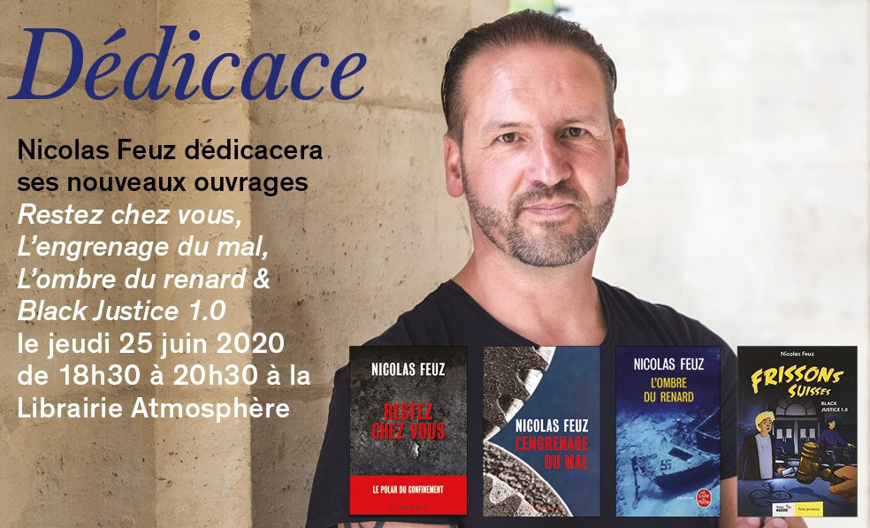 Dédicace de Nicolas Feuz le jeudi 25 juin à 18h30