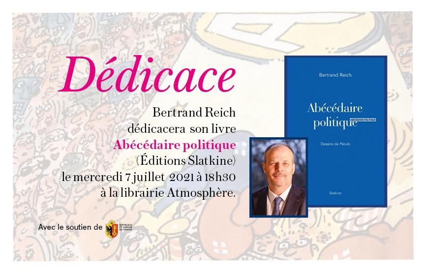 Rencontre et dédicace avec Bertrand Reich le mercredi 7 juillet à 18h30